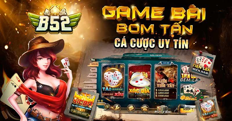 B52 Club – B52 Win – Giải mã lý do cổng game đánh bài đổi thưởng bom tấn có sức hút lớn nhất hiện nay