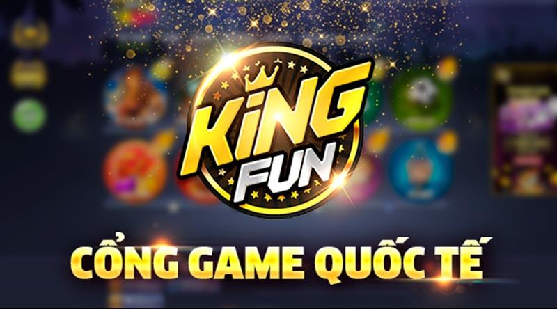 King Fun - Cổng game đánh bài đổi thưởng quốc tế uy tín với số lượng người chơi cực khủng