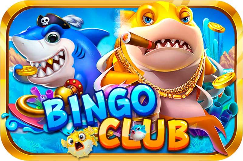 Bingo Club bắn cá đổi thưởng – Bom tấn hàng đầu của làng game bài đổi thưởng đẳng cấp quốc tế