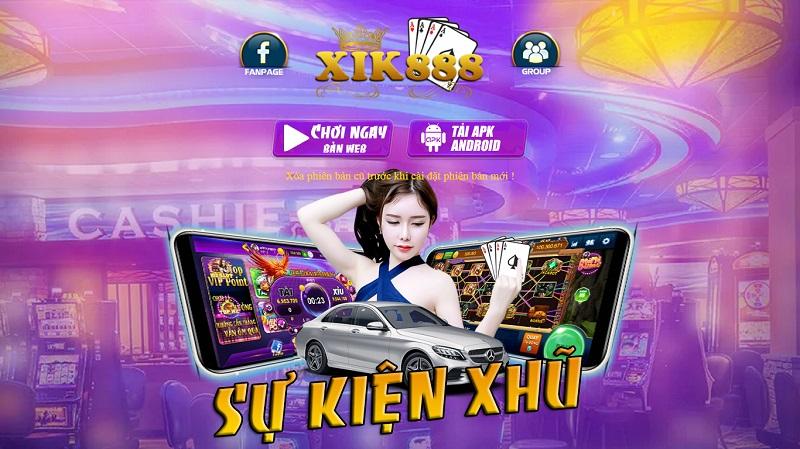 Xik888.com – Cổng game bài đổi thưởng Slot số 1 thế hệ mới