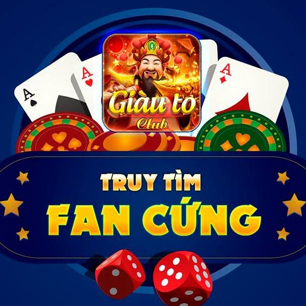 Giftcode game bài GiauTo Club 26/7/2020: Tặng Code Fan Cứng