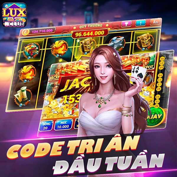 Giftcode game bài LuxClub 27/7/2020: Đầu tuần báo danh nhận Code