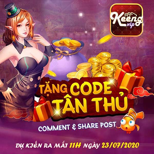 Giftcode game bài Keeng Vip 23/7/2020: Giftcode cho anh em Tân Thủ
