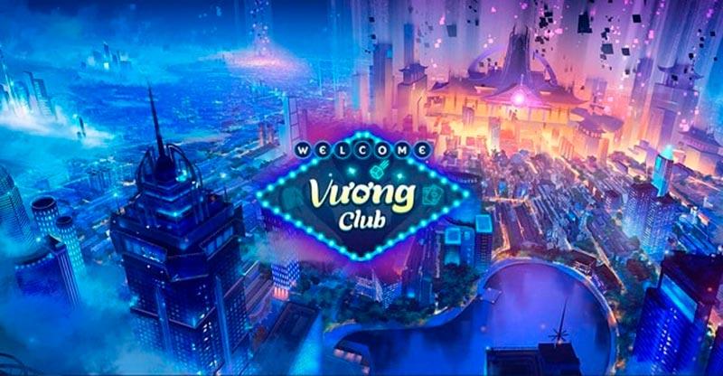 """Vương Club – Game bài nổ hũ đổi thưởng cực """"đỉnh"""" – tiền về cực """"đã"""""""