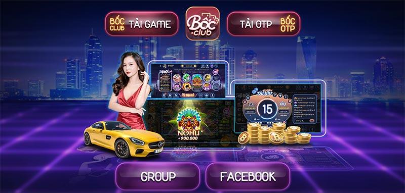 Bốc Club – Cổng game duy nhất quy tụ 10 đại lý lớn nhất Việt Nam