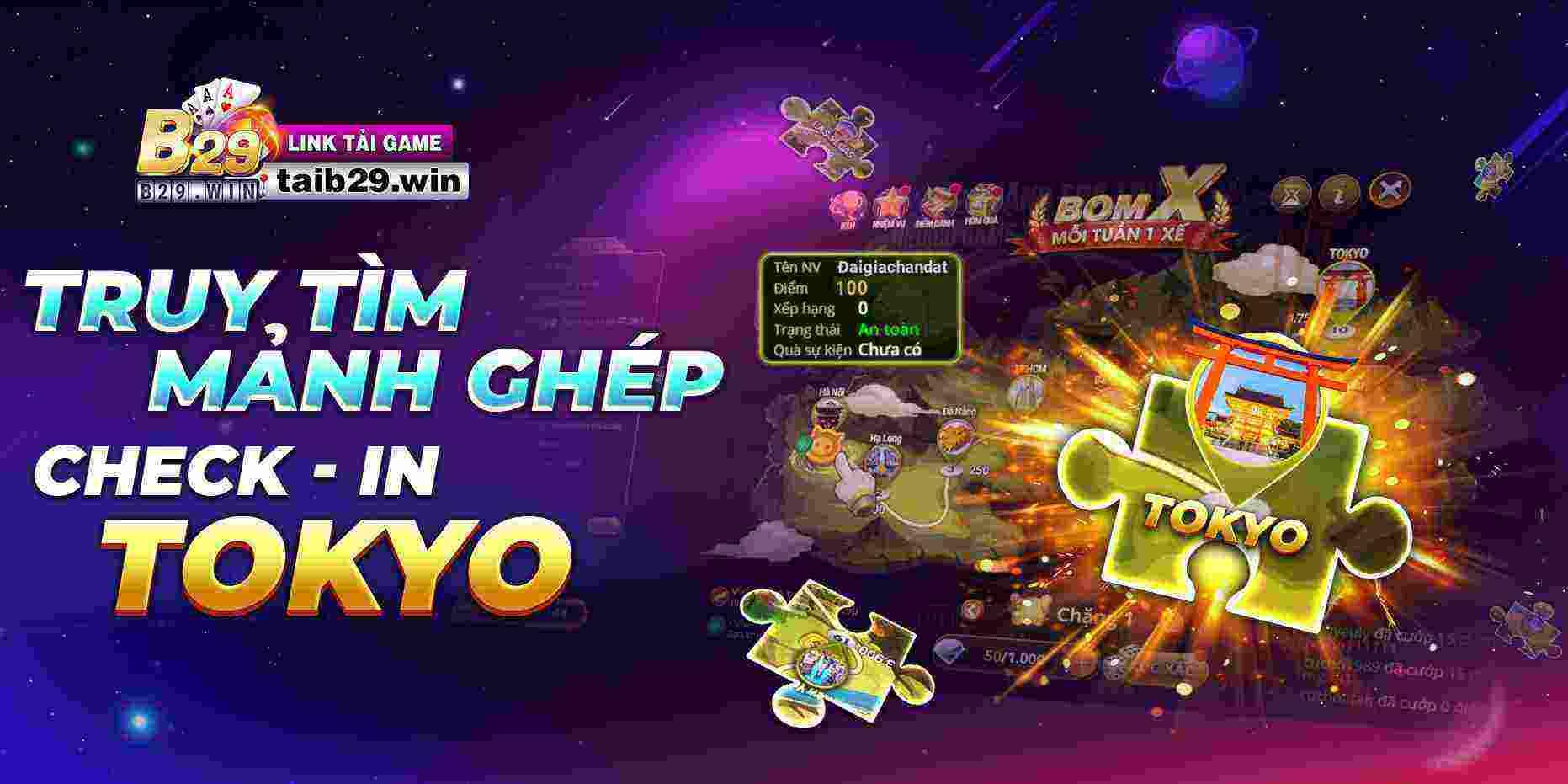 Giftcode game bài B29 Club 16/8/2020: Truy tìm mảnh ghép – Checkin Tokyo