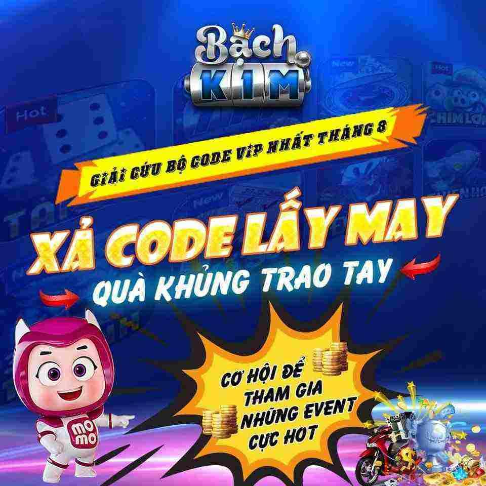 Bạch Kim Club giftcode game 26/8/2020: Xả Code lấy may – Quà khủng trao tay