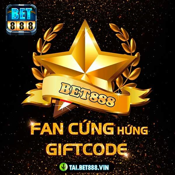 Giftcode game bài Bet888 Club 2/8/2020: Fan Cứng hứng Code khủng