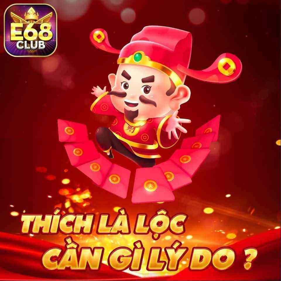 Giftcode game bài E68 Club 14/8/2020: Event thích là Lộc