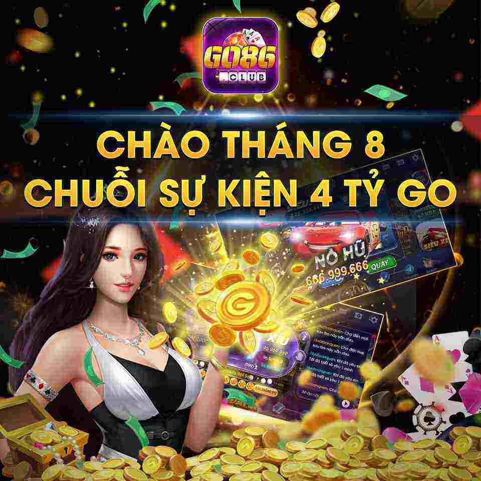 Giftcode game bài Go86 Club 8/8/2020: Chào tháng 8 – Chuỗi sự kiện 4 tỷ Go