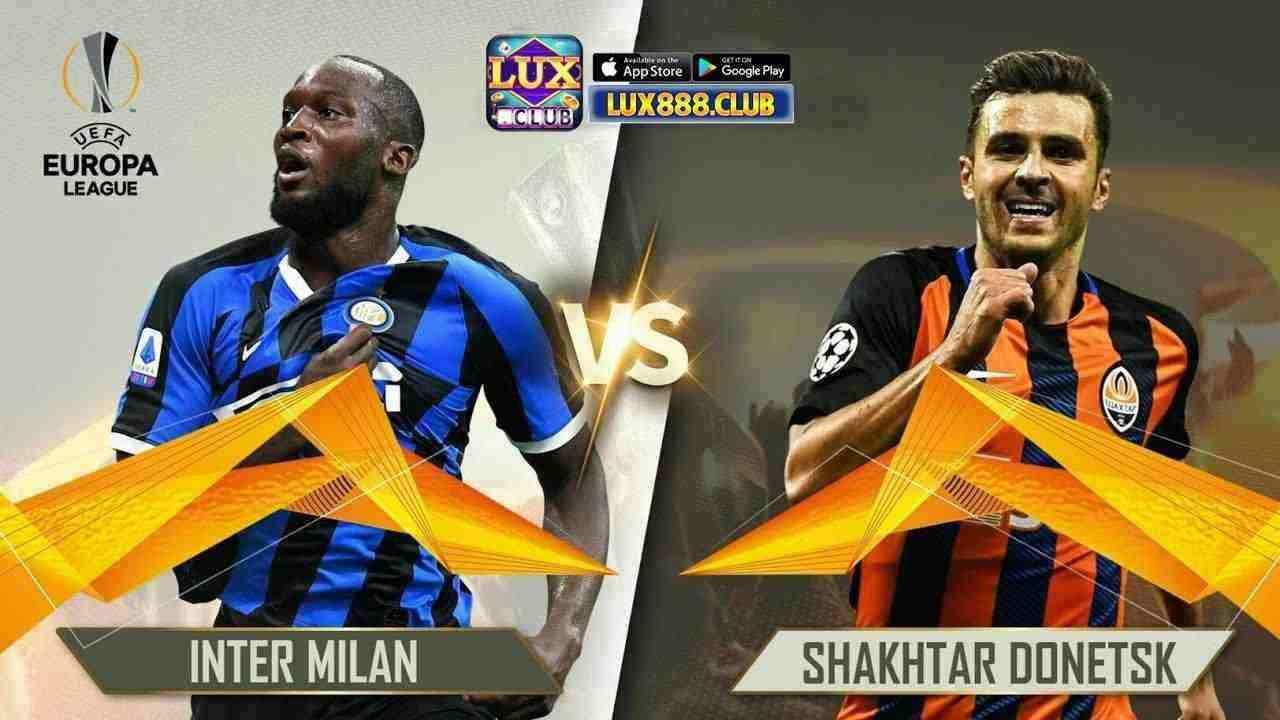Giftcode game bài LuxClub 17/8/2020: Dự đoán Europa League – Inter vs Sharktar Donetsk