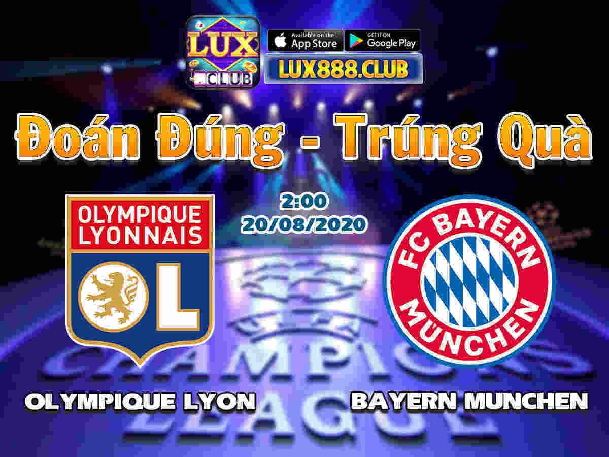 LuxClub giftcode game 19/8/2020: Dự đoán tỷ số Cup C1 – Lyon vs Bayern Munich