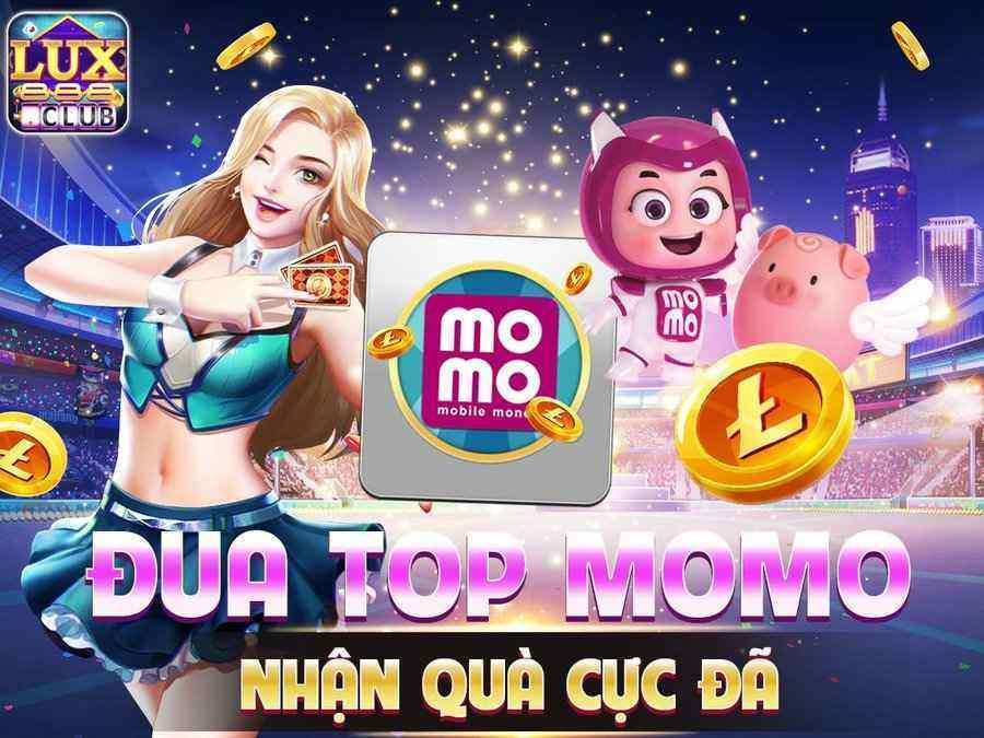 LuxClub giftcode game 30/8/2020: Đua Top Momo – Nhận Quà Cực Đã