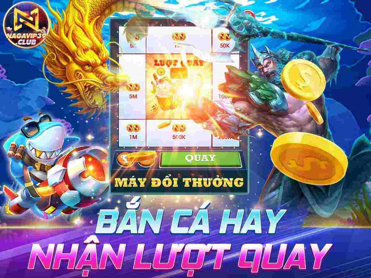 NagaVip Club giftcode game 23/8/2020: Sự kiện Bắn Cá hay – Tặng ngay GIFTCODE