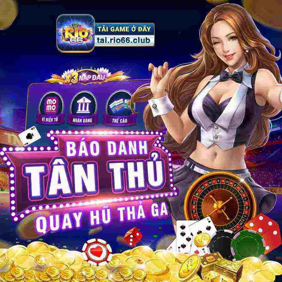 Rio66 Club giftcode game 18/8/2020: Báo danh Tân Thủ – Quay hũ thả ga