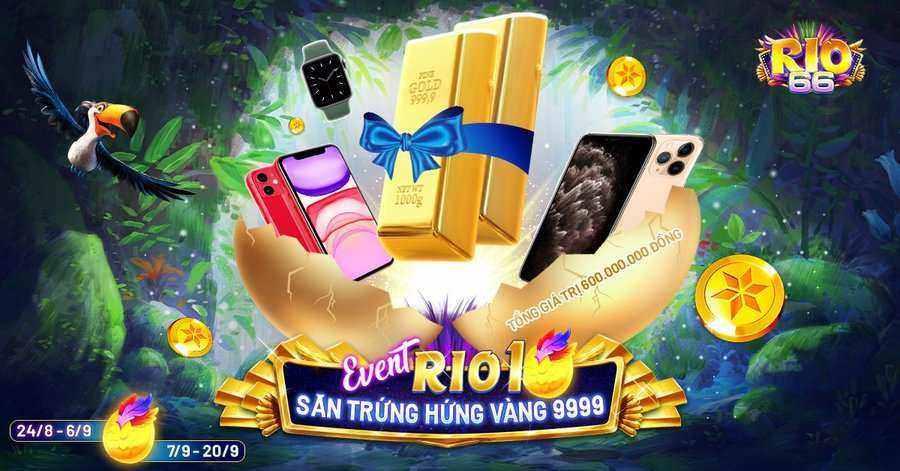 Rio66 Club giftcode game 23/8/2020: Big Event – Săn Trứng Hứng Vàng 9999