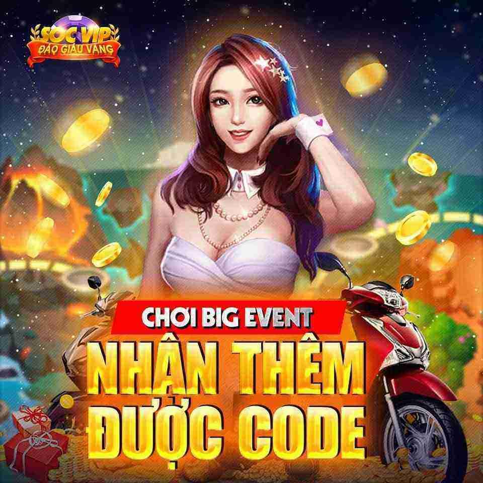 SocVip Club giftcode game 28/8/2020: Chơi Big Event – Nhận thêm được Code