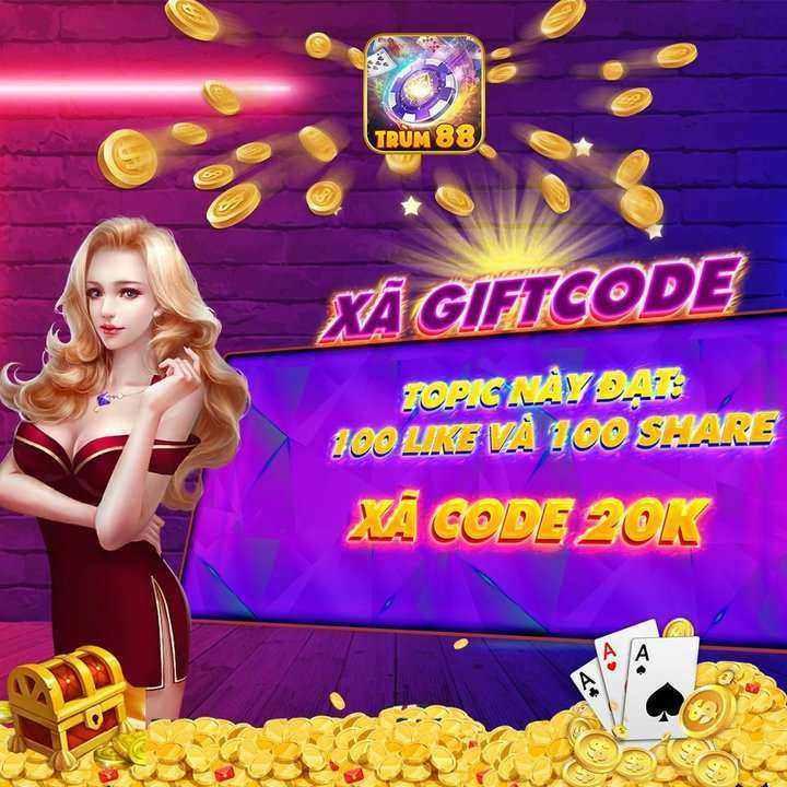 Trùm 88 giftcode game 30/8/2020: Xả Code 20k phê pha