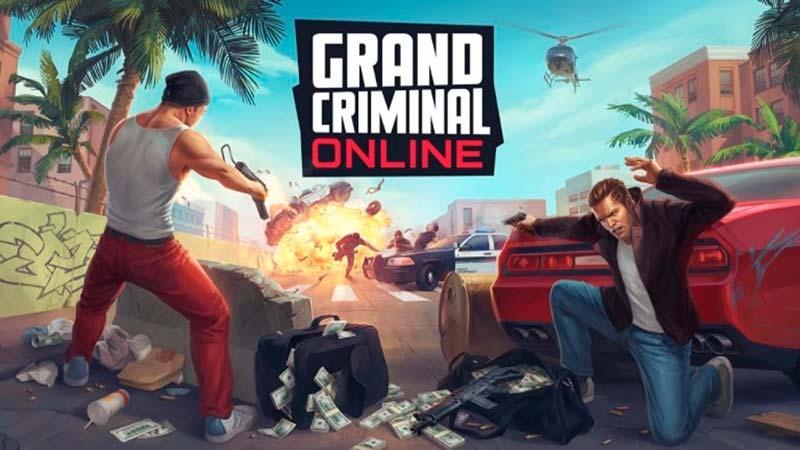 Grand Criminal Online - Những cuộc rượt đuổi trên đường phố siêu vui nhộn