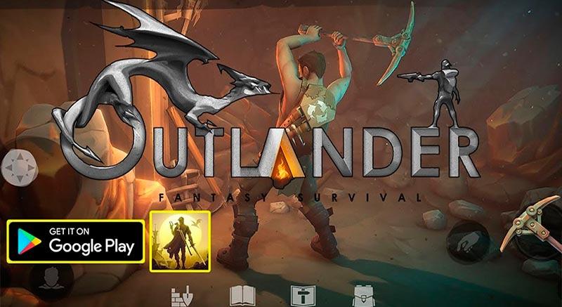 Outlander: Fantasy Survival - Tựa game mobile thế giới mở hấp dẫn