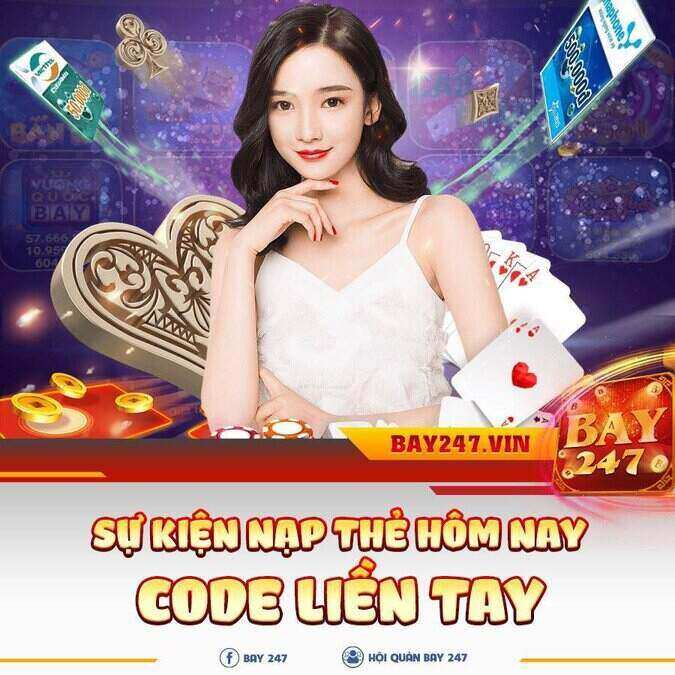 Bay247 giftcode game 6/9/2020: Nạp thẻ nhận Code