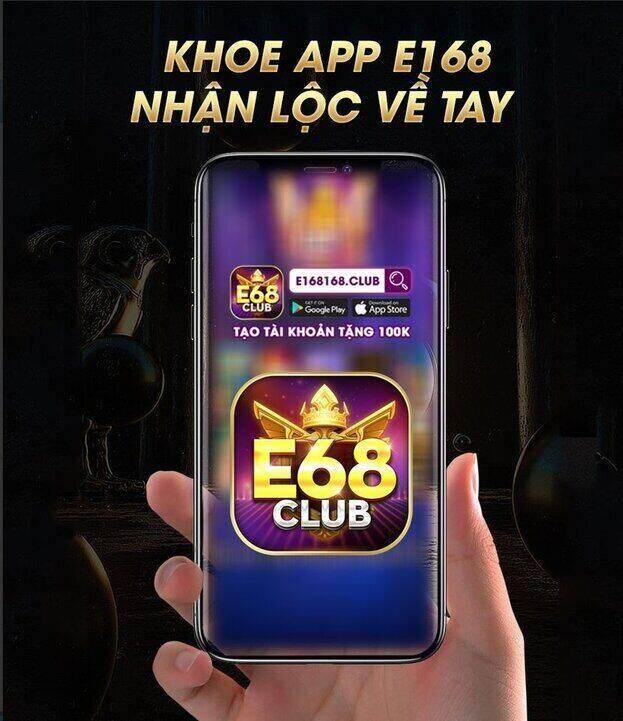 E68 Club giftcode game 15/9/2020: Khoe App game – Nhận Lộc về tay