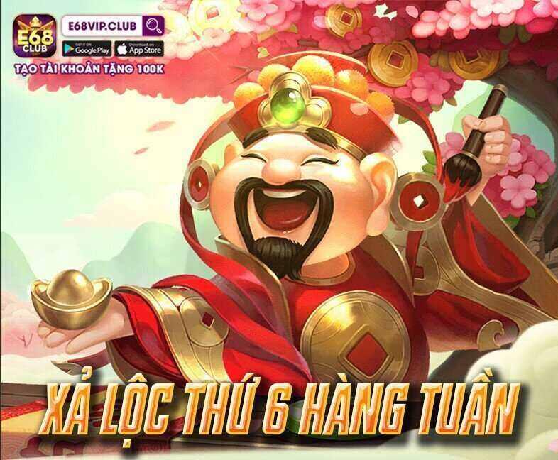 E68 Club giftcode game 5/9/2020: Xả Lộc Vip ngày thứ 6 hàng tuần