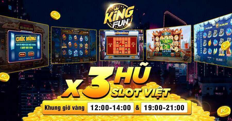 King Fun giftcode game 20/9/2020: X hũ Slot – Tặng Code thả ga