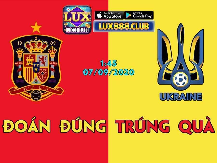 LuxClub giftcode game 6/9/2020: Dự đoán TBN vs Ukraine – Nhận lì xì 300k