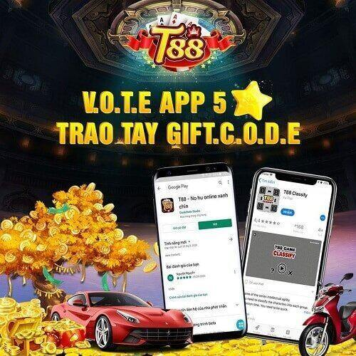 T88 Club giftcode game 11/9/2020: Vote App 5 sao – Trao ngay GIFTCODE