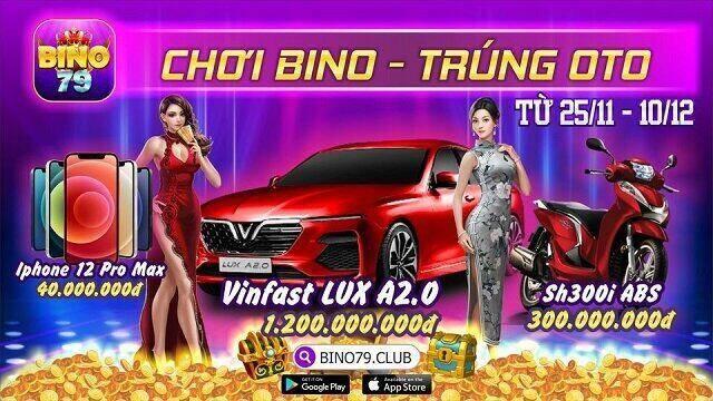Bino79 Club giftcode game 25/11/2020: Siêu sự kiện – Chơi Bino trúng Oto