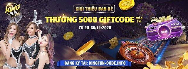 King Fun giftcode game 25/11/2020: Giới thiệu bạn bè – Nhận Code 20k