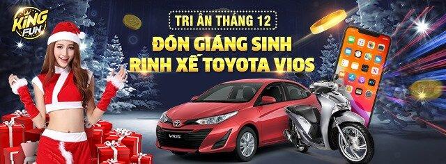 King Fun giftcode game 1/12/2020: Đón Giáng Sinh – Rinh Xế Toyota Vios
