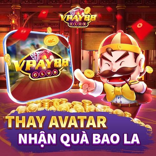 VPay88 Club giftcode game 20/12/2020: Thay ảnh đại diện – Tặng quà xịn sò