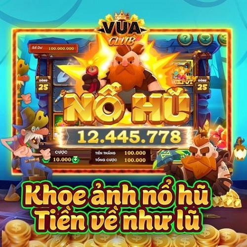 Vua Club giftcode game 8/12/2020: Khoe hình nổ hũ – Tiền về như lũ
