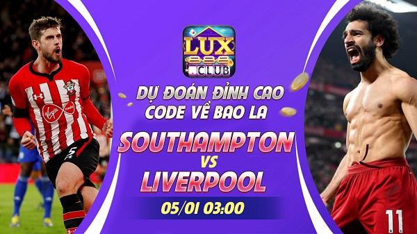 LuxClub giftcode game 6/1/2020: Lì xì 300k dự đoán Southampton vs Liverpool