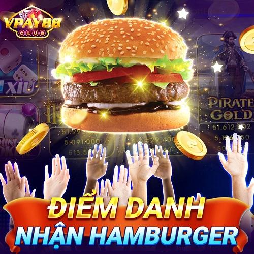 Vpay88 Club giftcode game 6/1/2020: Điểm danh nhận Hamburger