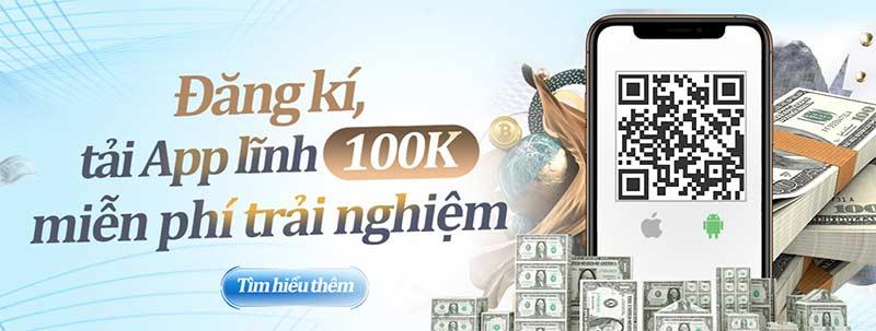 Chương trình khuyến mãi 100k khi tải 123b.com app