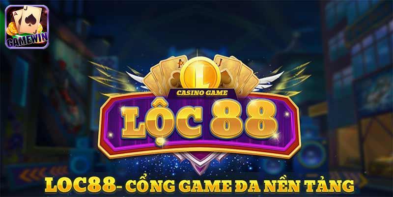 Lộc 88 – Lộc 88 Vin – Cổng game nổ hũ đổi thưởng chơi lá phát