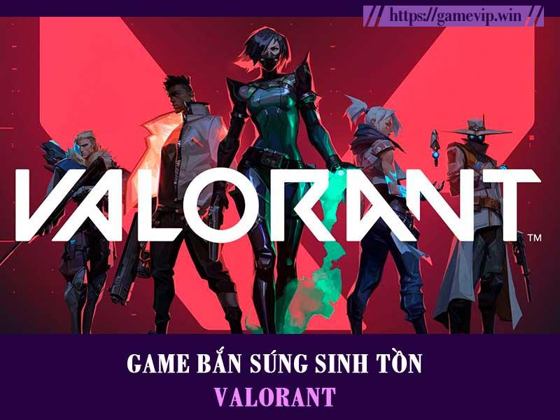 Valorant – Game bắn súng miễn phí online hot nhất hiện tại